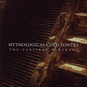 Mythological Cold Towers - The Vanished Pantheon  CD