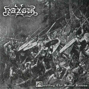 Nazgul - Awaiting The Battle Ravens   CD