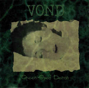 Vond - Green Eyed Demon  A5 Digi
