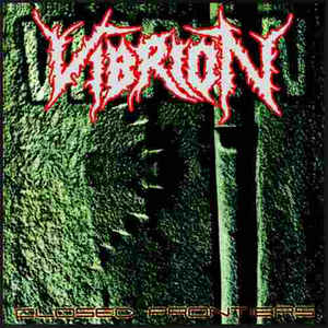 Vibrion - Closed Frontiers / Erradicated Life  CD