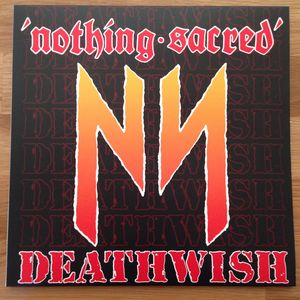 Nothing Sacred - Deathwish Pic. LP in Cover