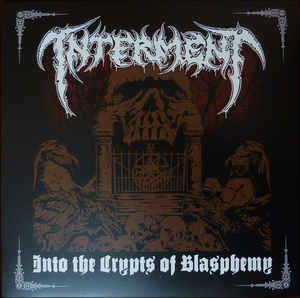 Interment - Into The Crypts Of Blasphemy   LP