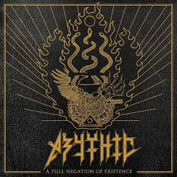 Abythic - A Full Negation Of Existence LP