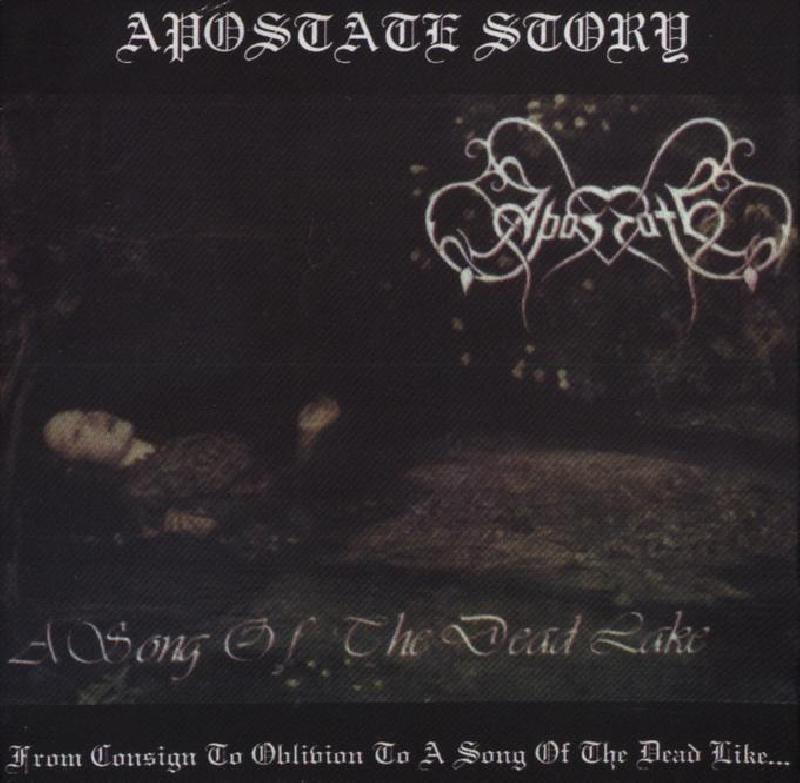 Apostate - From Consign To Oblivion to A Song Of The Dead Lake  CD