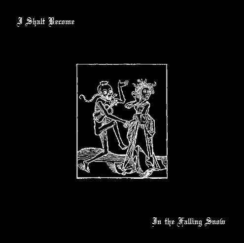 I Shalt Become - In the Falling Snow  LP