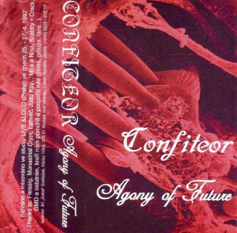 Confiteor - Agony Of Future  Tape