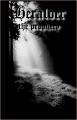 Heralder - The Prophecy  Tape