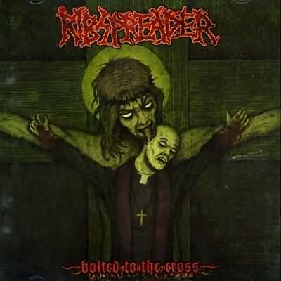 Ribspreader - Bolted to the Cross  LP