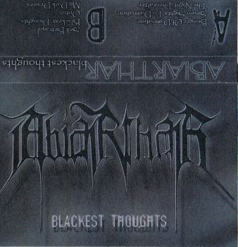 Abiarthar - Blackest Thoughts   Tape  lim. to 100
