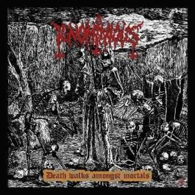 Ignominious - Death Walks Amongst Mortals CD